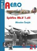 Šnajdr Miroslav: Spitfire Mk. V - 1.díl