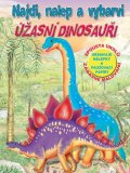 neuveden: Úžasní dinosauři - Najdi, nalep a vybarvi