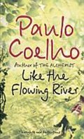 Coelho Paulo: Like the Flowing River