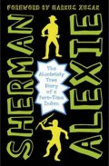 Alexie Sherman: The Absolutely True Diary of a Part-Time Indian