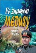 Tobino Mario: Ve znamení medusy