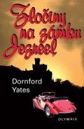 Yates Dornford: Zločiny na zámku Jezreel