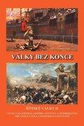 Kovařík Jiří: Války bez konce - Římské války II