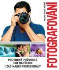 neuveden: Fotografování - Podrobný průvodce pro nadšence i začínající profesionály