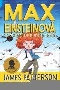 Patterson James, Grabenstein Chris,: Max Einsteinová 3 - Zachraňuje budoucnost