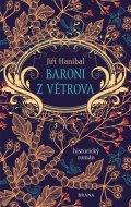 Hanibal Jiří: Baroni z Větrova