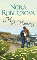 Robertsová Nora: Mág z Monterey