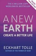 Tolle Eckhart: A New Earth : Create a Better Life