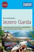 neuveden: Jezero Garda - Průvodce se samostatnou cestovní mapou