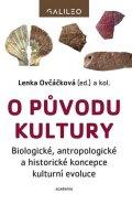 Ovčáčková Lenka: O původu kultury - Biologické, antropologické a historické koncepce kulturn