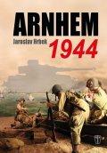Hrbek Jaroslav: Arnhem 1944