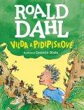 Dahl Roald: Vilda a pidipískové