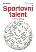 Vičar Michal: Sportovní talent - komplexní přístup