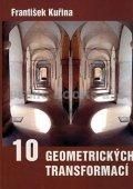 Kuřina František: Deset geometrických transformací