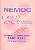 Dahlke Margit a Ruediger: Nemoc jako řeč ženské duše