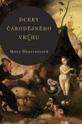 Sharrattová Mary: Dcery čarodějného vrchu