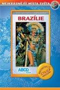 neuveden: Brazílie - Nejkrásnější místa světa - DVD