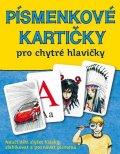 Martincová Jana, Kubáčková Petra,: Písmenkové kartičky pro chytré hlavičky