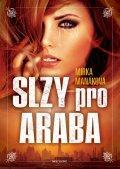 Manáková Mirka: Slzy pro Araba