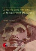 Kunešová Mariana: L'absurde dans le théâtre Dada et présurréaliste français
