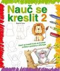 Curto Rosa M.: Nauč se kreslit 2 - Nauč se kreslit krok za krokem zvířata a postavy z džun
