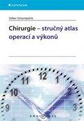 Schumpelick Volker: Chirurgie – stručný atlas operací a výkonů