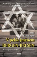 Reichental Tomi: V pekle jménem Bergen-Belsen