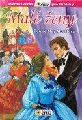 Alcottová Louisa May: Malé ženy - Světová četba pro školáky