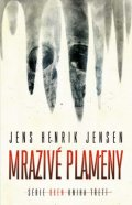 Jensen Jens Henrik: Mrazivé plameny