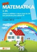 neuveden: Hravá matematika 1 - pracovní učebnice - 2. díl (nové, přepracované vydání)