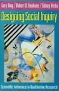 King Gary, Verba Sidney, Keohane Robert O.,: Designing Social Inquiry