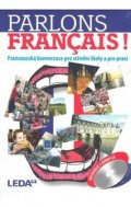 Velíšková O., Špinková E.: Parlons francais - Francouzská konverzace pro střední školy a pro praxi + 1