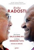 Jeho Svatost dalajlama, Tutu Desmond: Kniha radosti