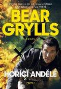 Grylls Bear: Hořící andělé