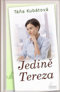 Kubátová Táňa: Jedině Tereza