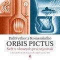 Komenský Jan Ámos: Orbis pictus - Svět v obrazech pro nejmenší II. s obrázky Václava Sokola /