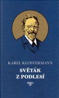 Klostermann Karel: Světák z Podlesí