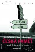 Šustrová Radka, Hédlová Lubomíra: Česká paměť - Národ, dějiny a místa paměti
