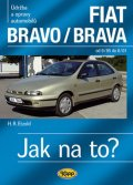 Etzold Hans-Rudiger Dr.: FIAT Bravo/Brava 9/95–8/01 - Jak na to? č. 39