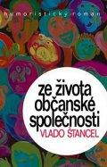 Štancel Vlado: Ze života občanské společnosti