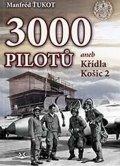 Ťukot Manfréd: 3 000 pilotů