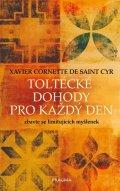 de Saint Cyr Xavier Cornette: Toltécké dohody pro každý den