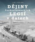 Fidler Jiří: Dějiny československých legií v datech