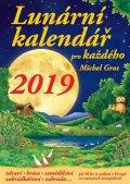 Gros Michel: Lunární kalendář pro každého 2019