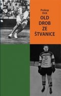 Dick Prokop: Old Drob ze Štvanice