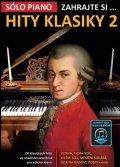 neuveden: Zahrajte si… Hity klasiky 2 (24 klasických hitů ve snadném aranžmá pro sólo
