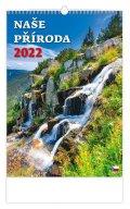 neuveden: Kalendář nástěnný 2022 - Naše příroda