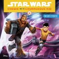 kolektiv autorů: Star Wars: Chewie and the Courageous Kid