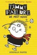 Pastis Stephan: Timmy Failure: We Meet Again