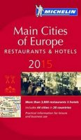 kolektiv autorů: Main cities of Europe 2015 MICHELIN Guide